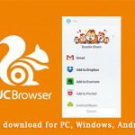 UC Browser download, for PC, Windows, Android and iOS