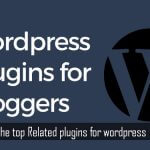 Top Related plugins for WordPress. A must have for bloggers