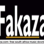 Fakaza.com – Best platform for South African music and video download