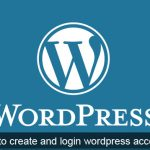 wordpress.com- How to create and login your wordpress account